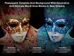 Powerpoint Template And With Decorative And Intricate Mardi Gras Masks In New Orleans