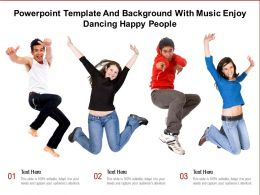 Powerpoint Template And With Music Enjoy Dancing Happy People