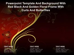 Powerpoint Template And With Red Black And Golden Floral Frame With Curls And Butterflies