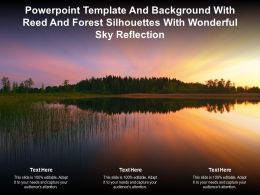 Powerpoint Template And With Reed And Forest Silhouettes With Wonderful Sky Reflection