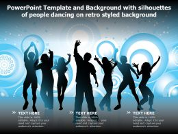 Powerpoint Template And With Silhouettes Of People Dancing On Retro Styled Background