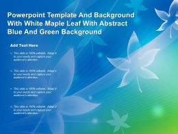Powerpoint Template And With White Maple Leaf With Abstract Blue And Green Background