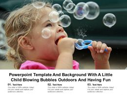 Powerpoint Template Background With A Little Child Blowing Bubbles Outdoors And Having Fun