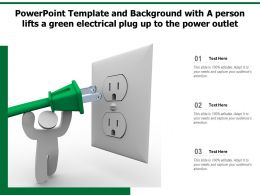 Powerpoint Template Background With A Person Lifts A Green Electrical Plug Up To The Power Outlet
