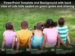 Powerpoint Template Background With Back View Of Cute Kids Seated On Green Grass And Relaxing