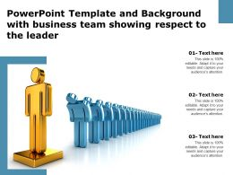 Powerpoint Template Background With Business Team Showing Respect To The Leader