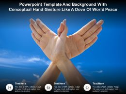 Powerpoint Template Background With Conceptual Hand Gesture Like A Dove Of World Peace