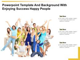 Powerpoint Template Background With Enjoying Success Happy People Ppt Powerpoint