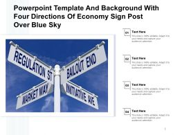 Powerpoint Template Background With Four Directions Of Economy Sign Post Over Blue Sky
