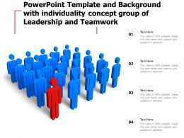 Powerpoint Template Background With Individuality Concept Group Of Leadership And Teamwork