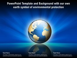 Powerpoint Template Background With Our Own Earth Symbol Of Environmental Protection