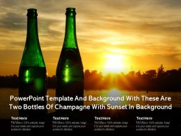 Powerpoint Template Background With These Are Two Bottles Of Champagne With Sunset In Background