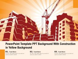 Powerpoint Template Ppt Background With Construction In Yellow Background