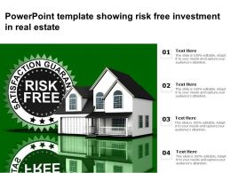 Powerpoint Template Showing Risk Free Investment In Real Estate
