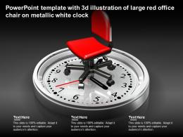 Powerpoint Template With 3d Illustration Of Large Red Office Chair On Metallic White Clock