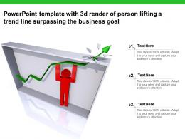 Powerpoint Template With 3d Render Of Person Lifting A Trend Line Surpassing The Business Goal