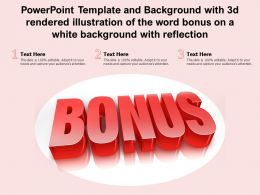 Powerpoint Template With 3d Rendered Illustration Of The Word Bonus On A White Background With Reflection