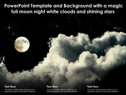 Powerpoint Template With A Magic Full Moon Night White Clouds And Shining Stars