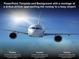 Powerpoint Template With A Montage Of A Airbus Airliner Approaching The Runway To A Busy Airport