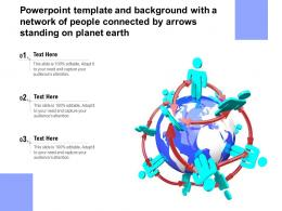 Powerpoint Template With A Network Of People Connected By Arrows Standing On Planet Earth