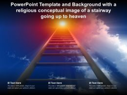 Powerpoint Template With A Religious Conceptual Image Of A Stairway Going Up To Heaven