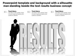 Powerpoint Template With A Silhouette Man Standing Beside The Text Results Business Concept