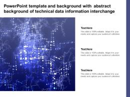 Powerpoint Template With Abstract Background Of Technical Data Information Interchange
