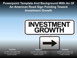 Powerpoint Template With An Of An American Road Sign Pointing Toward Investment Growth