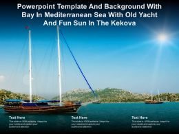 Powerpoint Template With Bay In Mediterranean Sea With Old Yacht And Fun Sun In The Kekova