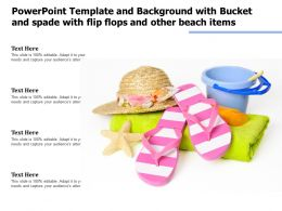 Powerpoint Template With Bucket And Spade With Flip Flops And Other Beach Items