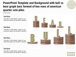 Powerpoint Template With Bull Vs Bear Graph Bars Formed Of Two Rows Of American Quarter Coin Piles