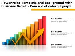 Powerpoint Template With Business Growth Concept Of Colorful Graph Ppt Powerpoint
