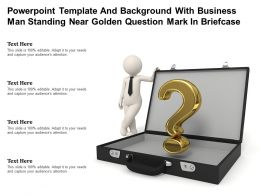 Powerpoint Template With Business Man Standing Near Golden Question Mark In Briefcase