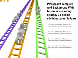 Powerpoint Template With Business Marketing Strategy 3d People Climbing Career Ladders