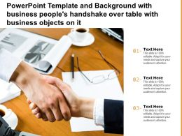 Powerpoint Template With Business Peoples Handshake Over Table With Business Objects On It