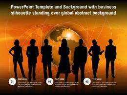 Powerpoint Template With Business Silhouette Standing Over Global Abstract Background