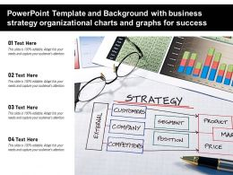 Powerpoint Template With Business Strategy Organizational Charts And Graphs For Success