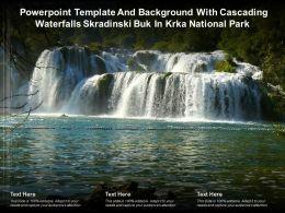 Powerpoint Template With Cascading Waterfalls Skradinski Buk In Krka National Park