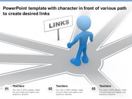 Powerpoint Template With Character In Front Of Various Path To Create Desired Links
