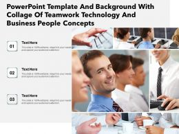 Powerpoint Template With Collage Of Teamwork Technology And Business People Concepts
