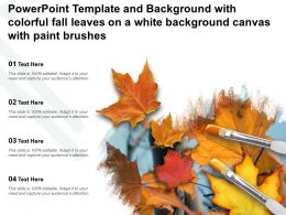 Powerpoint Template With Colorful Fall Leaves On A White Background Canvas With Paint Brushes