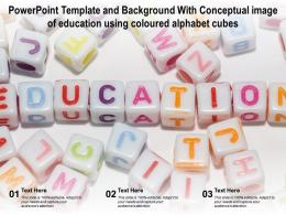 Powerpoint Template With Conceptual Image Of Education Using Coloured Alphabet Cubes