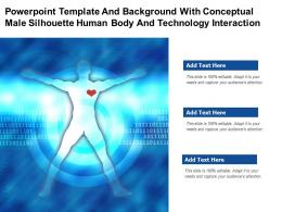 Powerpoint Template With Conceptual Male Silhouette Human Body And Technology Interaction