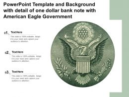 Powerpoint Template With Detail Of One Dollar Bank Note With American Eagle Government