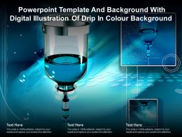 Powerpoint Template With Digital Illustration Of Drip In Colour Background Ppt Powerpoint