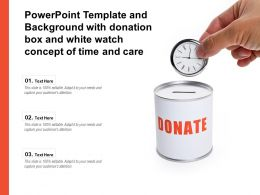 Powerpoint Template With Donation Box And White Watch Concept Of Time And Care