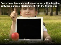 Powerpoint Template With Education Software Games Entertainment With The Thumbs Up