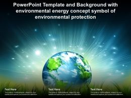 Powerpoint Template With Environmental Energy Concept Symbol Of Environmental Protection
