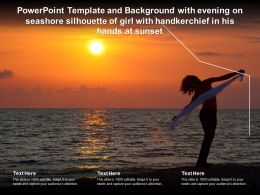 Powerpoint Template With Evening On Seashore Silhouette Of Girl With Handkerchief In His Hands At Sunset