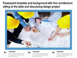 Powerpoint Template With Four Architecture Sitting At The Table And Discussing Design Project